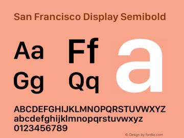 San Francisco Display Semibold Version 1.00;May 29, 2018;FontCreator 11.5.0.2427 64-bit图片样张