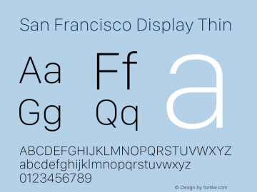 San Francisco Display Thin Version 1.00;May 29, 2018;FontCreator 11.5.0.2427 64-bit图片样张