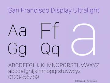 San Francisco Display Ultralight Version 1.00;May 29, 2018;FontCreator 11.5.0.2427 64-bit图片样张