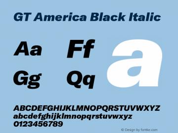 GT America Black Italic Version 4.001;PS 004.001;hotconv 1.0.88;makeotf.lib2.5.64775图片样张