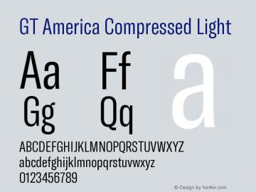 GT America Compressed Light Version 5.001;PS 005.001;hotconv 1.0.88;makeotf.lib2.5.64775图片样张