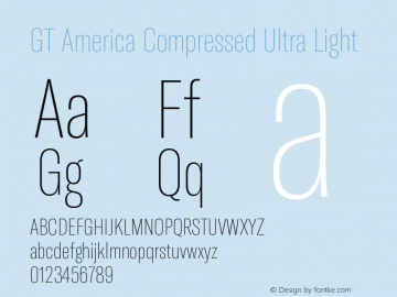 GT America Compressed Ultra Light Version 5.001;PS 005.001;hotconv 1.0.88;makeotf.lib2.5.64775图片样张