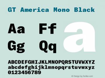 GT America Mono Black Version 2.001;PS 002.001;hotconv 1.0.88;makeotf.lib2.5.64775图片样张