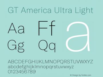 GT America Ultra Light Version 5.001;PS 005.001;hotconv 1.0.88;makeotf.lib2.5.64775图片样张
