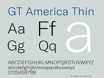 GT America Thin Version 5.001;PS 005.001;hotconv 1.0.88;makeotf.lib2.5.64775图片样张