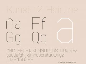 Kunst-12Hairline Version 1.500;com.myfonts.easy.matt-grey.kunst.12-hairline.wfkit2.version.4WX1图片样张