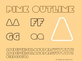 Pink Outline Version 1.000;PS 001.000;hotconv 1.0.88;makeotf.lib2.5.64775图片样张