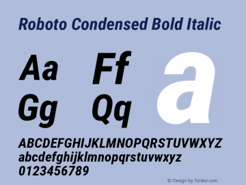 Roboto Condensed Bold Italic Version 2.137; 2017图片样张
