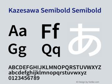 KazesawaSemibold Version 1.0 Font Sample