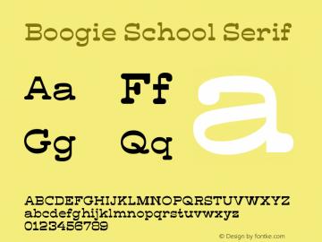 Boogie School Serif Version 1.000图片样张