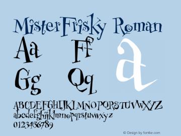 MisterFrisky Roman Version 1.00 Font Sample