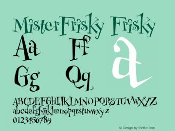 MisterFrisky Frisky Version 1.00 Font Sample