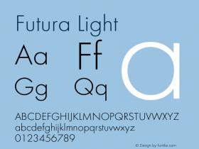 Futura-Lig Version 1.000;PS 1.10;hotconv 1.0.57;makeotf.lib2.0.21895图片样张