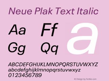 Neue Plak Text Italic Version 1.00, build 10, s3图片样张
