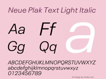 Neue Plak Text Light Italic Version 1.00, build 11, s3图片样张