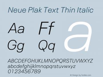 Neue Plak Text Thin Italic Version 1.00, build 10, s3图片样张