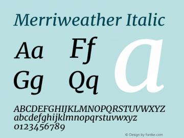 Merriweather Italic Version 2.002;PS 002.002;hotconv 1.0.88;makeotf.lib2.5.64775图片样张