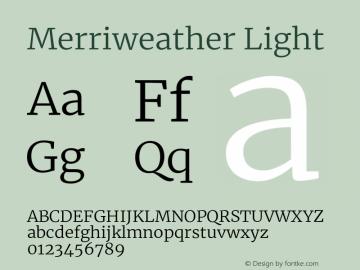 Merriweather Light Version 2.002;PS 002.002;hotconv 1.0.88;makeotf.lib2.5.64775图片样张