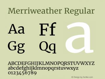 Merriweather Regular Version 2.002;PS 002.002;hotconv 1.0.88;makeotf.lib2.5.64775图片样张