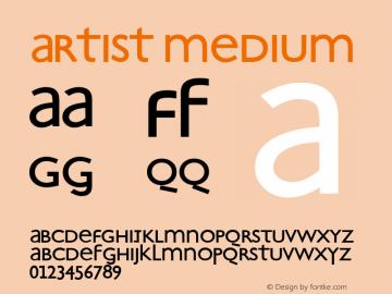 Artist Medium Macromedia Fontographer 4.1.5 01.06.2001 Font Sample