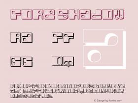 Fore Shadow Macromedia Fontographer 4.1.5 6/13/04 Font Sample