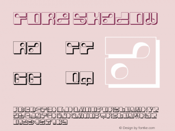 Fore Shadow Macromedia Fontographer 4.1.5 6/13/04 Font Sample