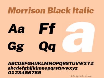 Morrison Black Italic Version 1.030; ttfautohint (v1.8.1) Font Sample
