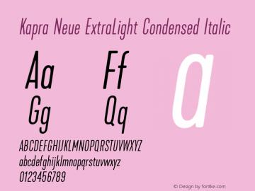 Kapra Neue ExtraLight Condensed Italic Version 1.000;PS 001.000;hotconv 1.0.88;makeotf.lib2.5.64775图片样张