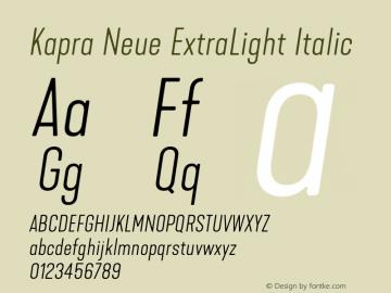 Kapra Neue ExtraLight Italic Version 1.000;PS 001.000;hotconv 1.0.88;makeotf.lib2.5.64775图片样张
