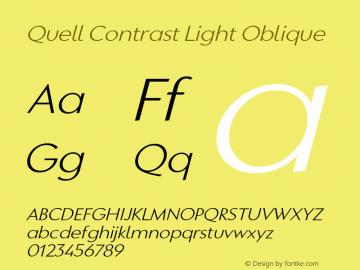 QuellContrast-LightOblique Version 1.000;PS 001.000;hotconv 1.0.88;makeotf.lib2.5.64775图片样张