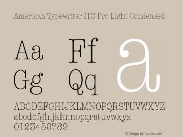 American Typewriter ITC Pro Light Condensed Version 1.00 Build 1000图片样张