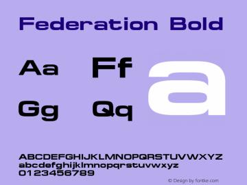 Federation Bold Altsys Metamorphosis:8/22/94 Font Sample