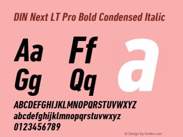 Din Next Lt Pro Font Din Next Lt Pro Bold Condensed Italic Font Din