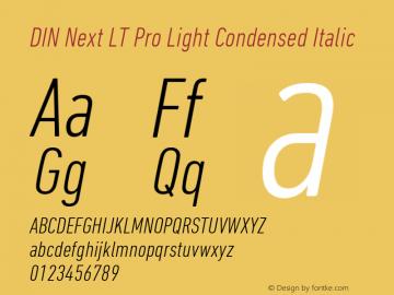 DIN Next LT Pro Light Condensed Italic Version 1.000图片样张