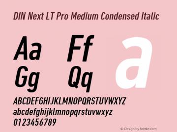 DIN Next LT Pro Medium Condensed Italic Version 1.000图片样张