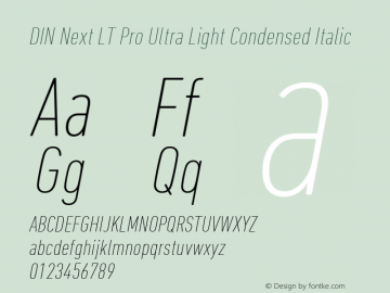 DIN Next LT Pro Ultra Light Condensed Italic Version 1.000图片样张