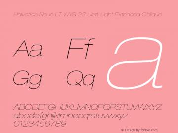 HelveticaNeueLT W1G 23 UltLtEx Italic Version 1.00 Build 1000图片样张