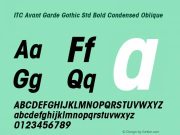 ITC Avant Garde Gothic Std Bold Condensed Oblique Version 1.00 Build 1000图片样张