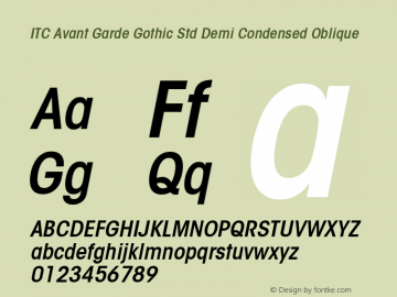 ITC Avant Garde Gothic Std Demi Condensed Oblique Version 1.00 Build 1000图片样张