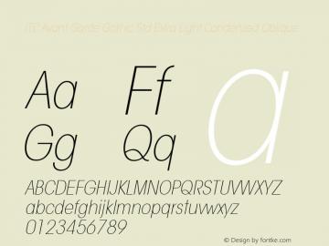ITC Avant Garde Gothic Std Extra Light Condensed Oblique Version 1.00 Build 1000图片样张