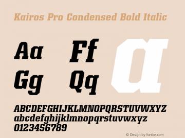 Kairos Pro Condensed Bold It Version 1.00图片样张