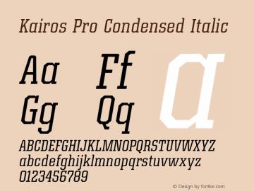 Kairos Pro Condensed Italic Version 1.00图片样张