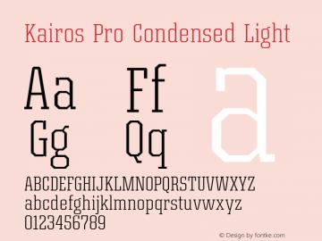 Kairos Pro Condensed Light Version 1.00图片样张
