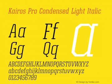 Kairos Pro Condensed Light It Version 1.00图片样张