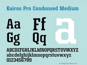 Kairos Pro Condensed Medium Version 1.00图片样张