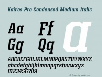 Kairos Pro Condensed Medium It Version 1.00图片样张