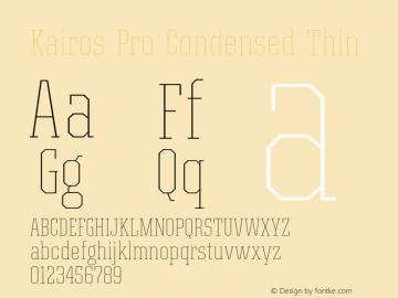 Kairos Pro Condensed Thin Version 1.00图片样张