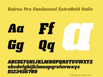 Kairos Pro Condensed XBold It Version 1.00图片样张