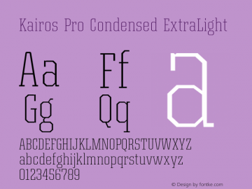 Kairos Pro Condensed XLight Version 1.00图片样张