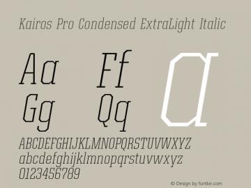 Kairos Pro Condensed XLight It Version 1.00图片样张